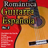 Play & Download Romántica Guitarra Española, Vol. 2 by Various Artists | Napster