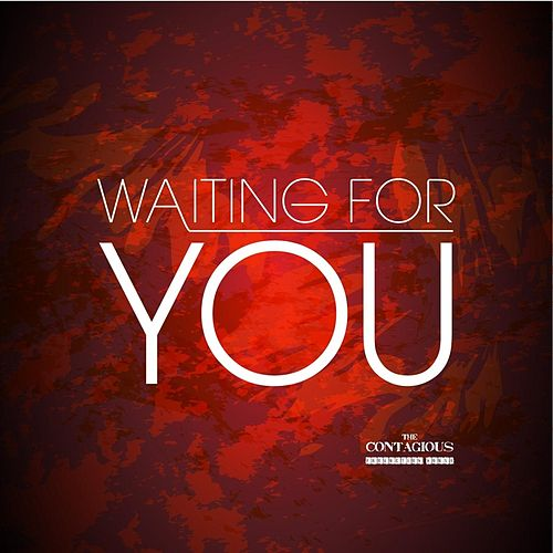 Waiting for You (feat. Courtney Teixeira) by Contagious