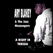 Play & Download A Night In Tunisia by Art Blakey | Napster