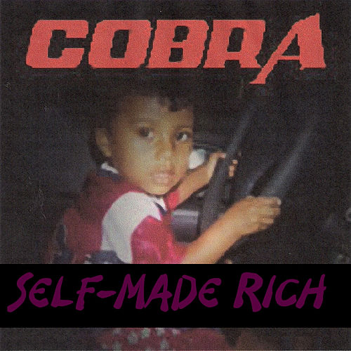 Play & Download Self-Made Rich by Cobra | Napster