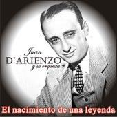 Play & Download El Nacimiento de una Leyenda by Juan D'Arienzo | Napster