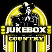 Play & Download Jukebox Country by Various Artists | Napster