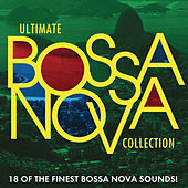 Ultimate Bossa Nova Collection von Various Artists