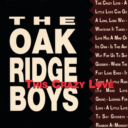 Play & Download This Crazy Love by The Oak Ridge Boys | Napster