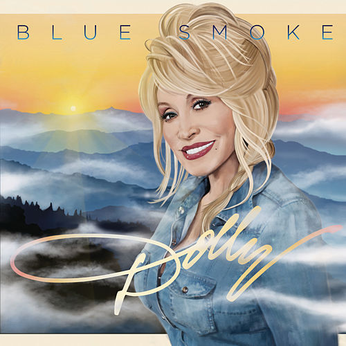 Play & Download Blue Smoke by Dolly Parton | Napster