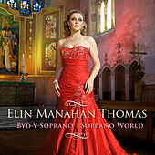 Play & Download Soprano World by Elin Manahan Thomas | Napster