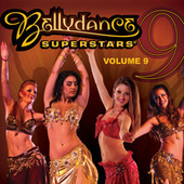 Play & Download Bellydance Superstars Vol. 9 by Various Artists | Napster