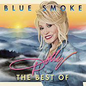 Blue Smoke - The Best Of by Dolly Parton