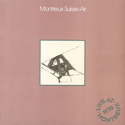 Montreux Suisse by Air (Jazz)