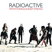 Radioactive by Pentatonix