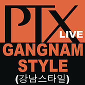 Play & Download Gangnam Style by Pentatonix | Napster