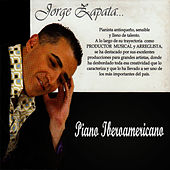 Play & Download Piano Iberoamericano by Jorge Zapata | Napster