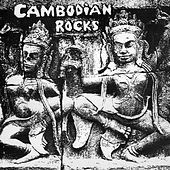 Play & Download Cambodian Rocks by Various Artists | Napster
