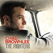 Play & Download The Fighters by Chad Brownlee | Napster