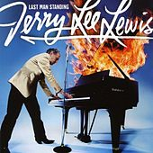 Play & Download Last Man Standing by Jerry Lee Lewis | Napster
