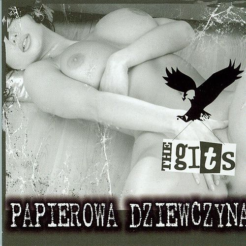Play & Download Papierowa Dziewczyna by The Gits | Napster