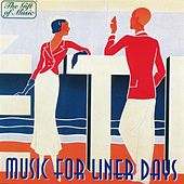 Music for Liner Days by Various Artists