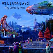 Play & Download The Dream Harbour by Willowglass | Napster