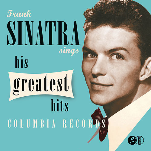 Play & Download Sinatra Sings His Greatest Hits by Frank Sinatra | Napster