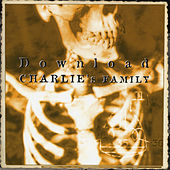 Play & Download Charlie's Family by Download | Napster