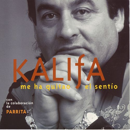 Play & Download Me Ha Quitao el Sentío by Kalifa | Napster
