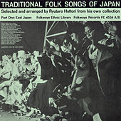 Traditional Folk Songs Of Japan by Various Artists