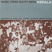 Music From South India: Kerala by Various Artists