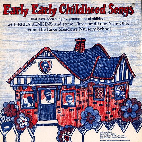 Play & Download Early Early Childhood Songs by Ella Jenkins | Napster