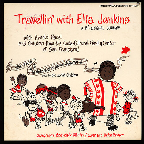 Play & Download Travellin' with Ella Jenkins: A Bilingual Journey by Ella Jenkins | Napster