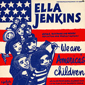 We Are America's Children by Ella Jenkins