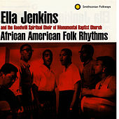 Play & Download African-American Folk Rhythms by Ella Jenkins | Napster