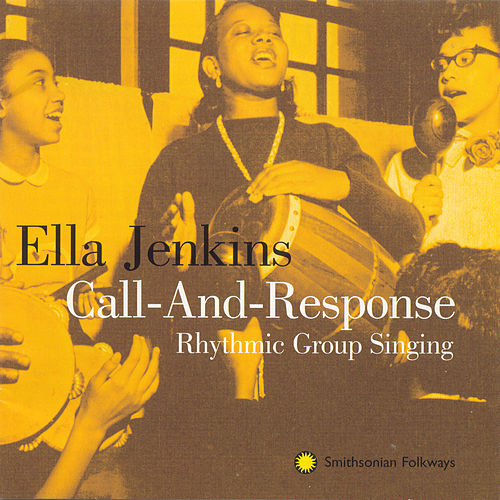 Play & Download Call and Response by Ella Jenkins | Napster