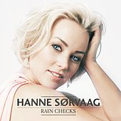 Play & Download Rain Checks by Hanne Sørvaag | Napster