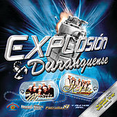 Play & Download Explosión Duranguense by Various Artists | Napster