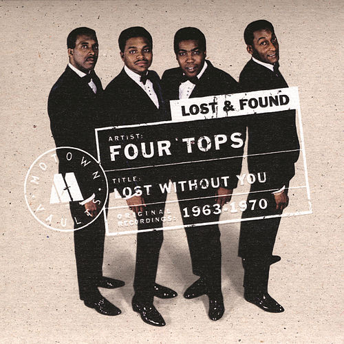 Play & Download Lost Without You: Motown Lost & Found by The Four Tops | Napster