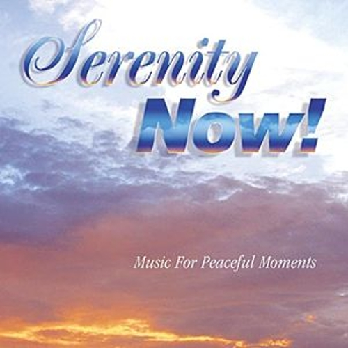 Play & Download Serenity Now by Various Artists | Napster