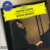 Play & Download Chopin: Preludes; Sonata No.2 by Martha Argerich | Napster