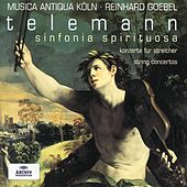 Play & Download Telemann: Sinfonia Spirituosa; String Concertos by Various Artists | Napster