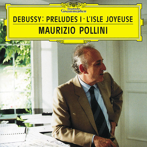 Play & Download Debussy: Préludes (Book 1) by Maurizio Pollini | Napster