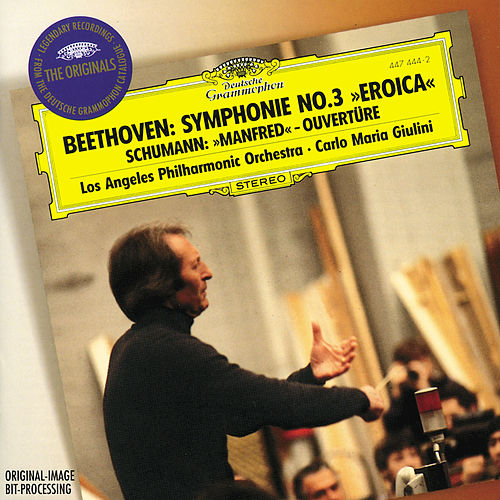 Beethoven: Symphony No.3 'Eroica' / Schumann: Manfred Overture by Los Angeles Philharmonic Orchestra