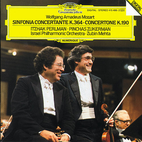 Play & Download Mozart: Sinfonia Concertante K.364; Concertone K.190 by Itzhak Perlman | Napster
