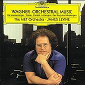 Play & Download Wagner: Orchestral Music by The MET Orchestra | Napster