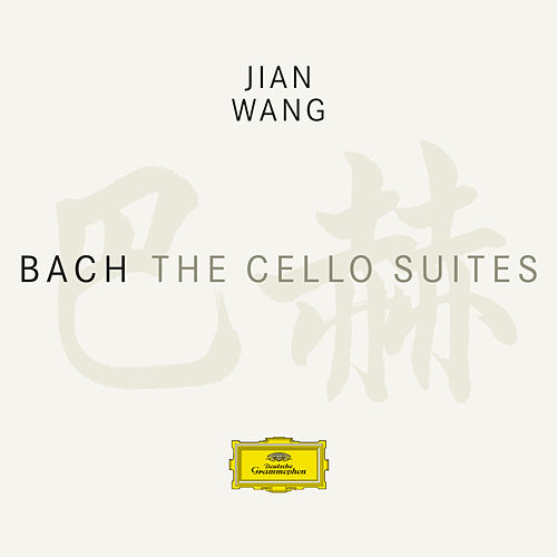 Bach, J.S.: Cello Suites by Jian Wang