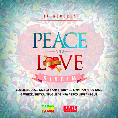 Play & Download Peace and Love Riddim by Various Artists | Napster