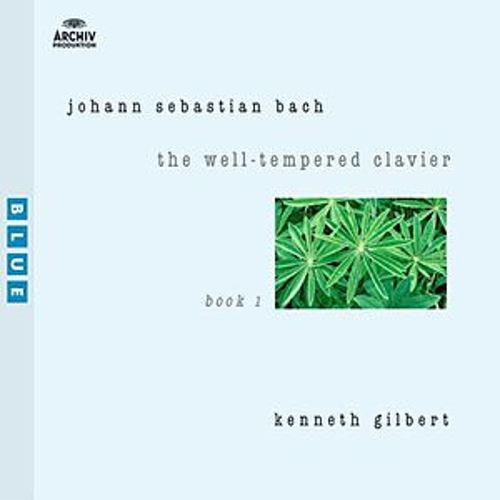 Bach: The Well-Tempered Clavier I by Kenneth Gilbert