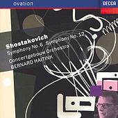 Play & Download Shostakovich: Symphonies Nos.6 & 12 by Concertgebouw Orchestra of Amsterdam | Napster
