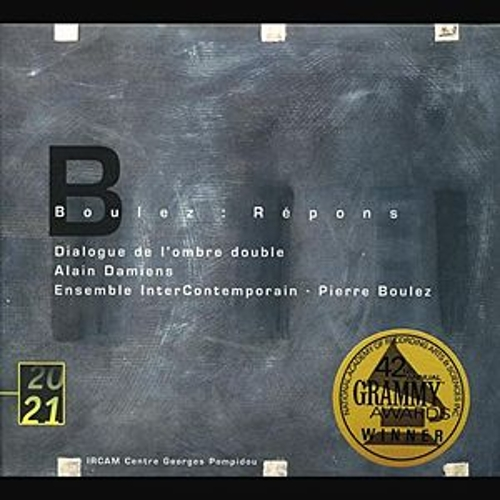 Play & Download Boulez: Répons; Dialogue de l'ombre double by Various Artists | Napster