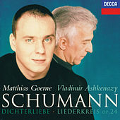 Play & Download Schumann: Dichterliebe; Liederkreis by Matthias Goerne | Napster