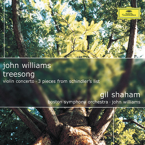 John Williams: TreeSong; Violin Concerto; 3 Pieces from Schindler's List by John Williams