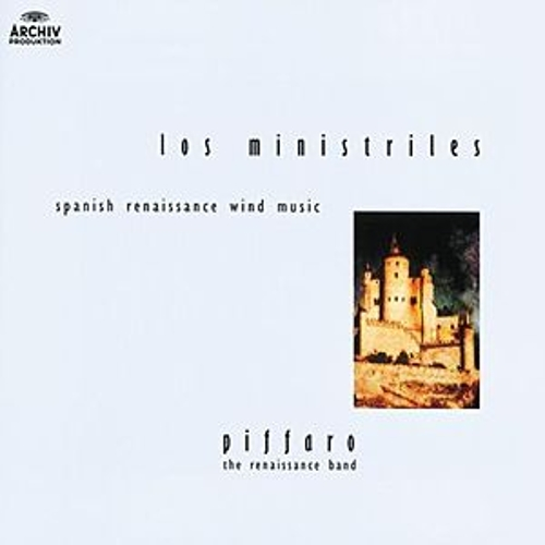 Play & Download Los Ministriles - Spanish Renaissance Wind Music by Piffaro | Napster